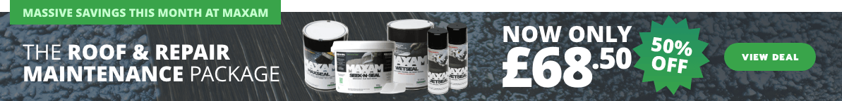 Massive savings this month at Maxam - The Roof & repair Maintenance Package is now only £68.50